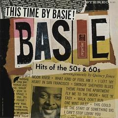 This Time By Basie: Hits Of The 50's & 60's!